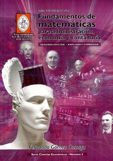 Fundamentos de matemáticas para administración, economía y contaduría
