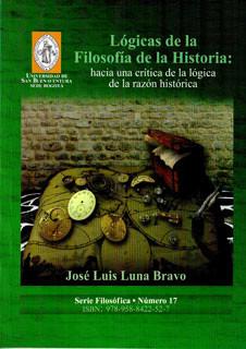 Lógicas de la filosofía de la historia: hacia una crítica  de la lógica de la razón histórica
