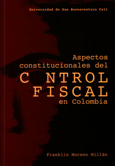 Aspectos constitucionales del control fiscal en Colombia