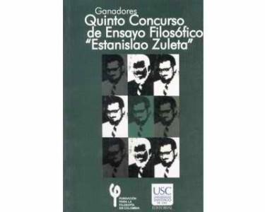 "Quinto Concurso de Ensayo Filosófico ""Estanislao Zuleta"""