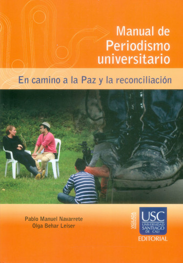 Manual de periodismo universitario. En camino a la Paz y la reconciliación