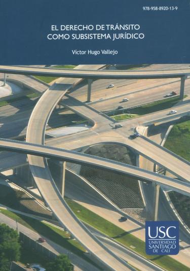 El derecho de tránsito como subsistema jurídico