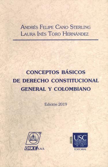 Conceptos básicos de derecho constitucional general y colombiano