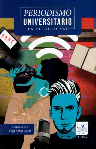 Periodismo universitario en el siglo XXI