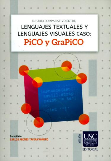 Estudio comparativo entre lenguajes textuales y lenguajes visuales caso: Pico y GraPiCO