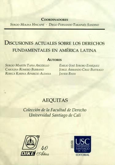Discusiones actuales sobre los Derechos Fundamentales en América Latina