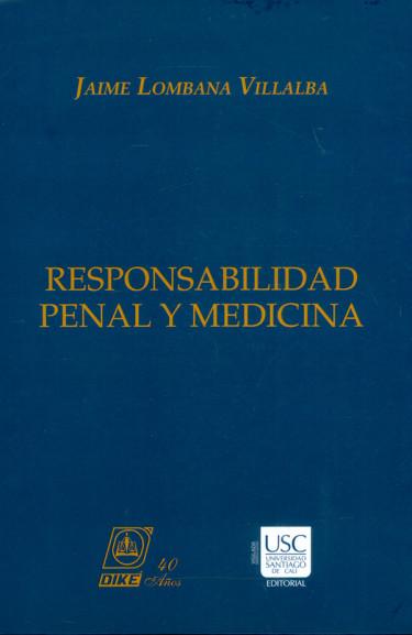 Responsabilidad penal y medicina