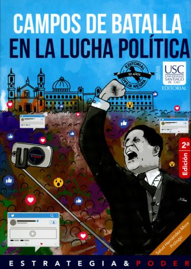 Campos de batalla en la lucha política