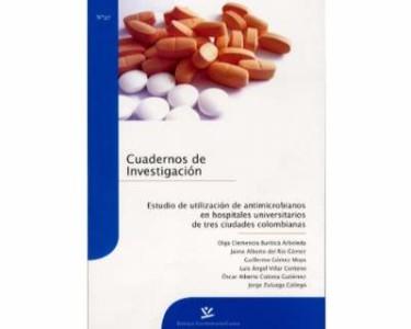 Estudio de utilización de antimicrobianos en hospitales universitarios de tres ciudades colombianas