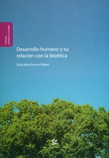 Desarrollo humano y su relación con la bioética