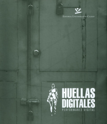 Huellas digitales. Performance digital (Incluye CD)