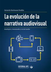 La evolución de la narrativa audiovisual