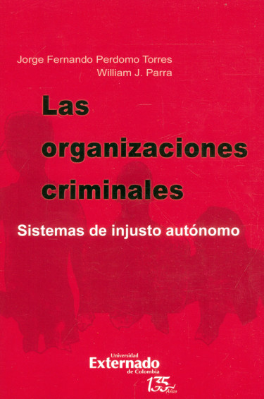 Las organizaciones criminales