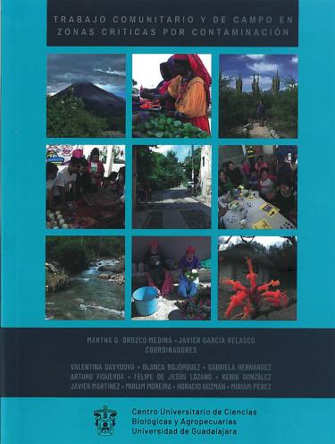 Trabajo comunitario y de campo en zonas críticas por contaminación
