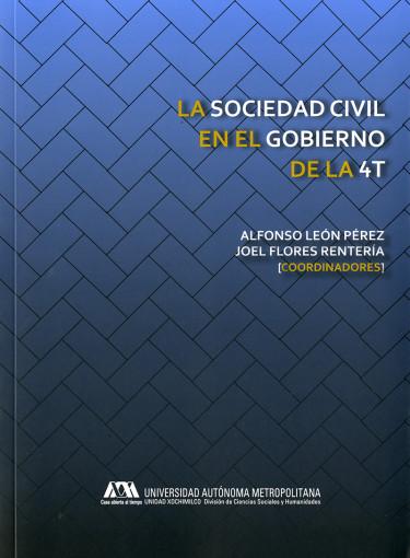 Sociedad civil en el gobierno de la 4T, La