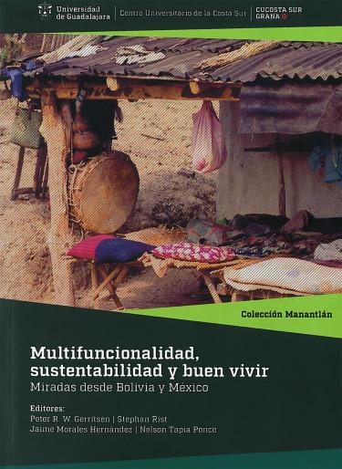 Multifuncionalidad, sustentabilidad y buen vivir