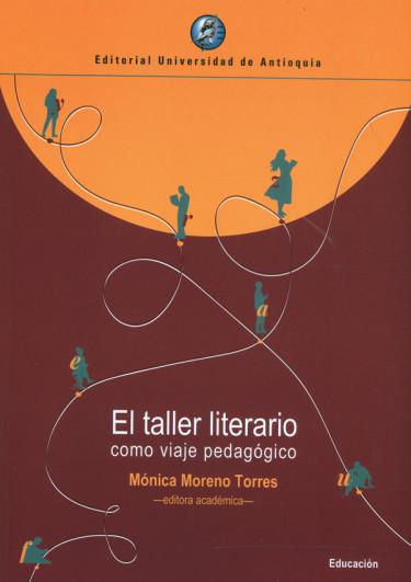 El taller literario como viaje pedagógico