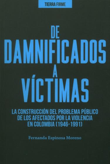 De damnificados a víctimas