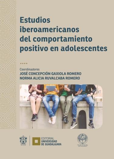 Estudios iberoamericanos del comportamiento positivo en adolescentes