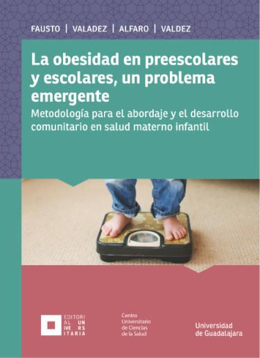 La obesidad en preescolares y escolares, un problema emergente