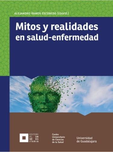 Mitos y realidades en salud-enfermedad