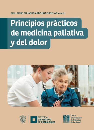 Principios prácticos de medicina paliativa y del dolor
