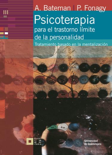 Psicoterapia para el trastorno límite de la personalidad