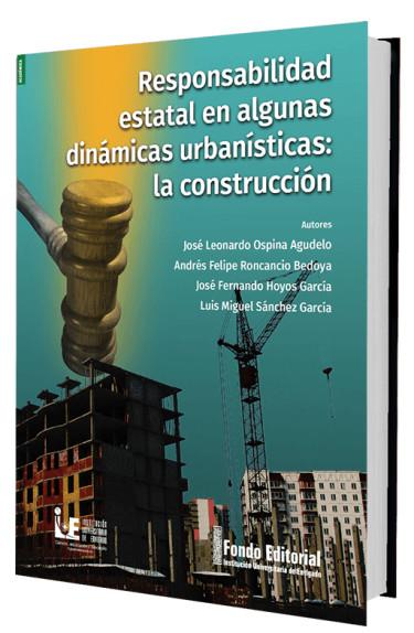 Responsabilidad estatal en algunas dinámicas urbanísticas