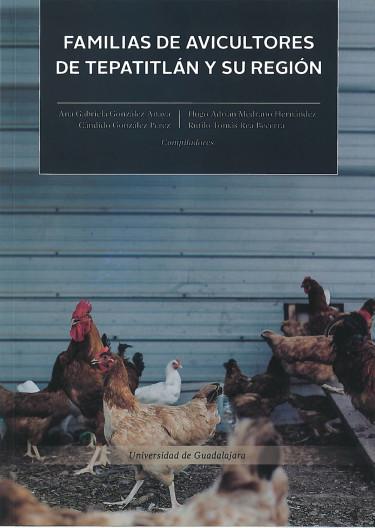 Familia de avicultores de Tepatitlán y su región