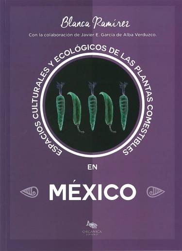 Espacios culturales y ecológicos de las plantas comestibles