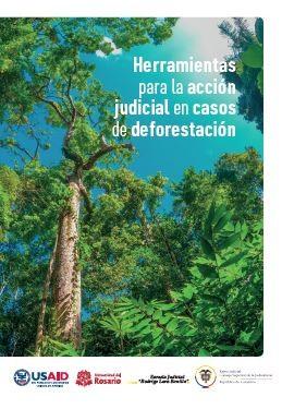 Herramientas para la acción judicial en casos de deforestación