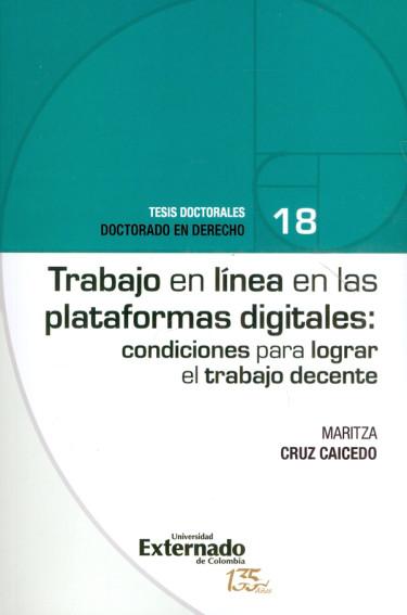 Trabajo en línea en las plataformas digitales: condiciones para lograr el trabajo decente