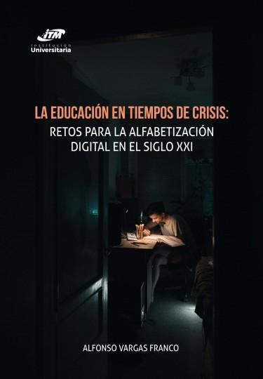 La educación en tiempos de crisis: