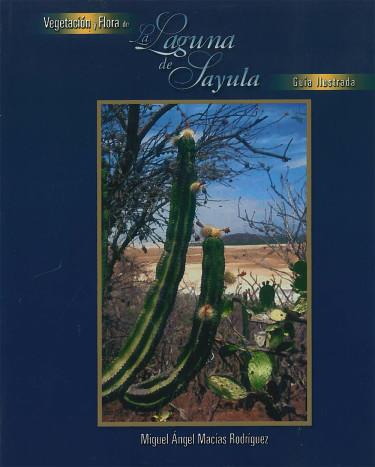 Vegetación y flora de La Laguna de Sayula
