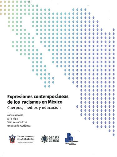 Expresiones contemporáneas de los racismos en México