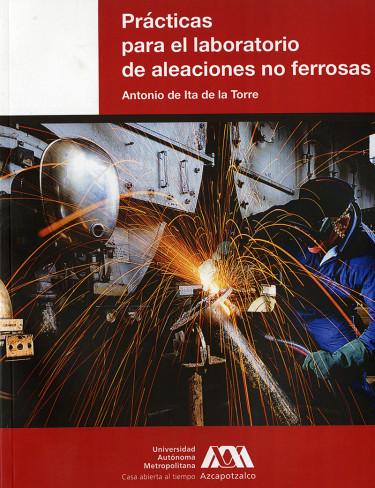 Prácticas para el laboratorio de aleaciones no ferrosas