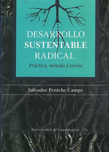 Desarrollo sustentable radical