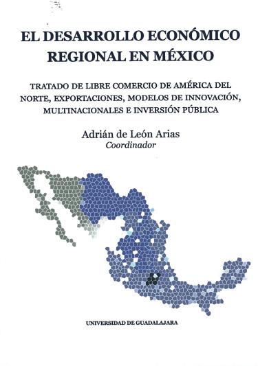 El desarrollo económico regional en México