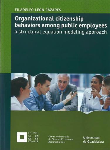 Organizational citizenship behaviors among public employees a structural equation modeling approach