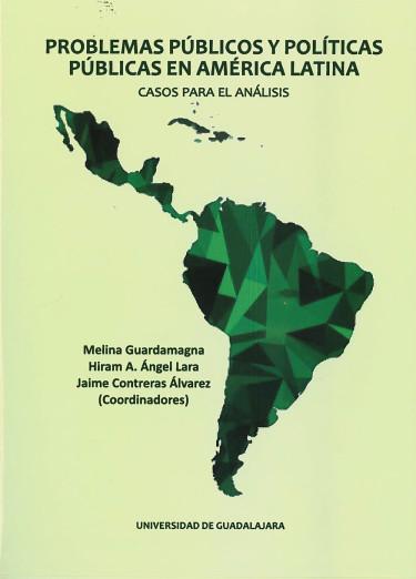 Problemas públicos y políticas públicas en América Latina