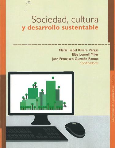 Sociedad, cultura y desarrollo sustentable