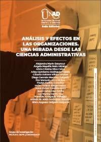 Análisis y efectos en las organizaciones. Una mirada desde las ciencias administrativas