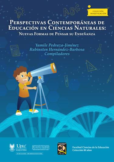 Perspectivas Contemporáneas de Educación en Ciencias Naturales: