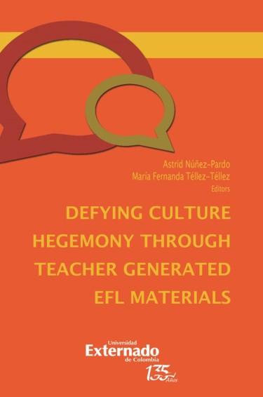 Defying culture hegemony through teacher generated EFL materials
