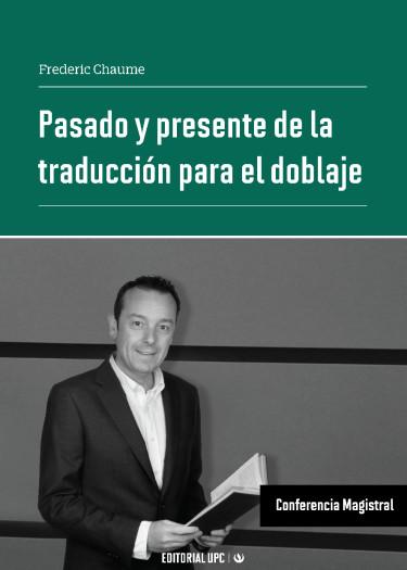 Pasado y presente de la traducción para el doblaje