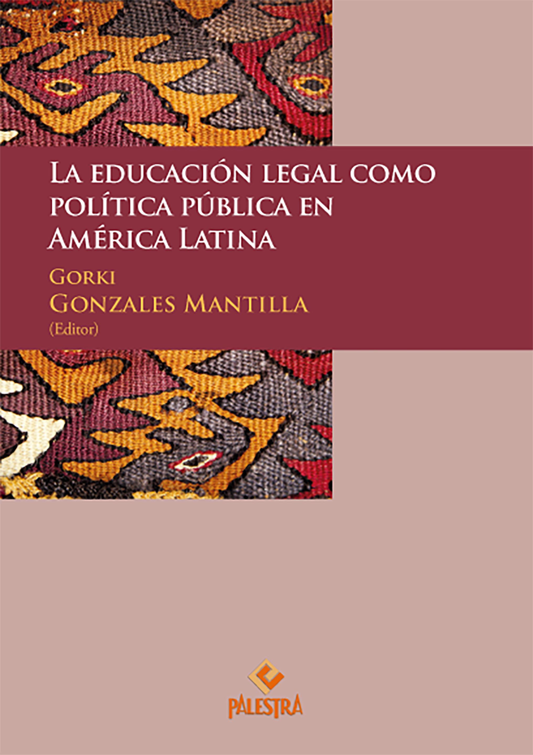 La educación legal como política pública en América Latina
