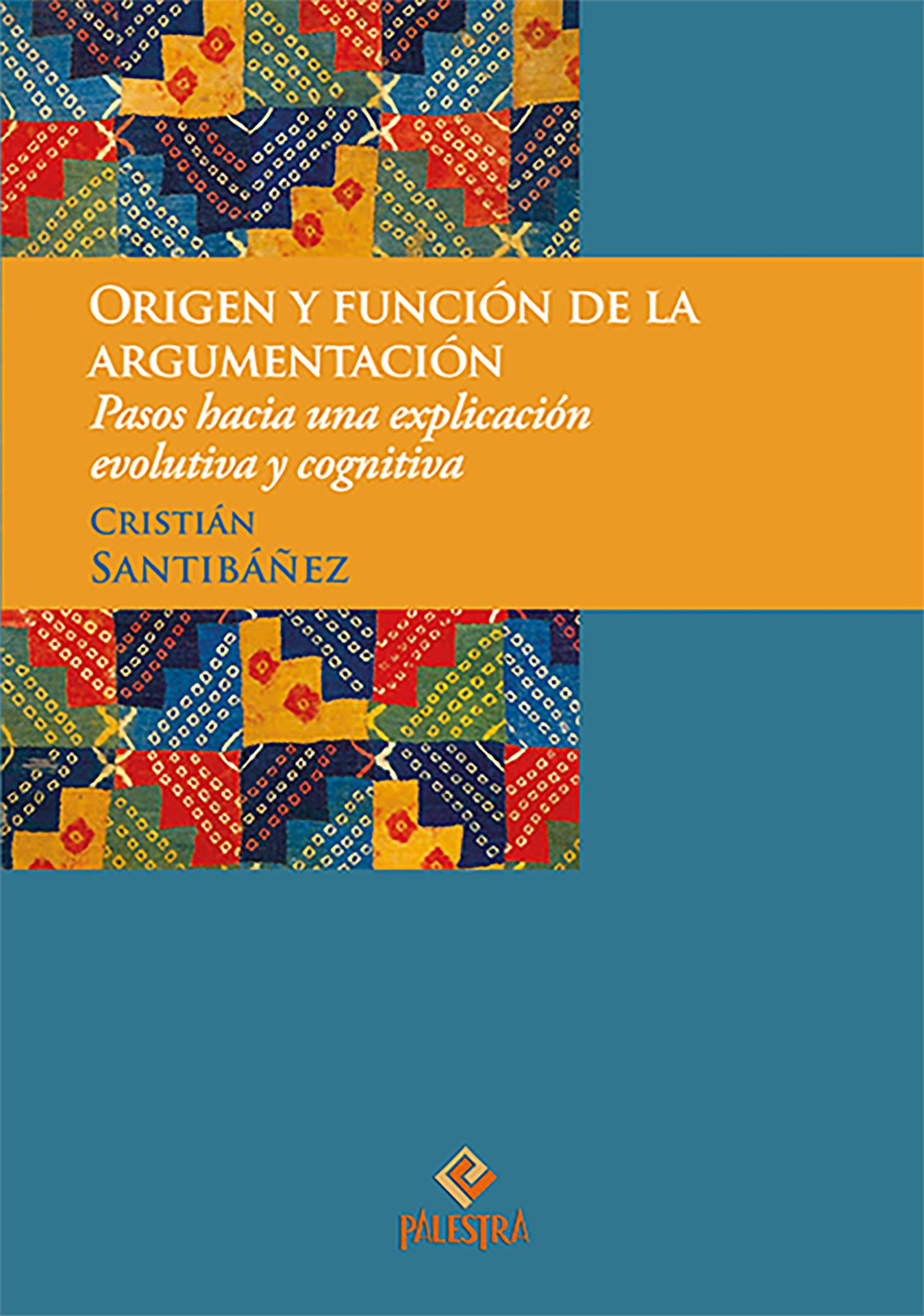 Origen y función de la argumentación