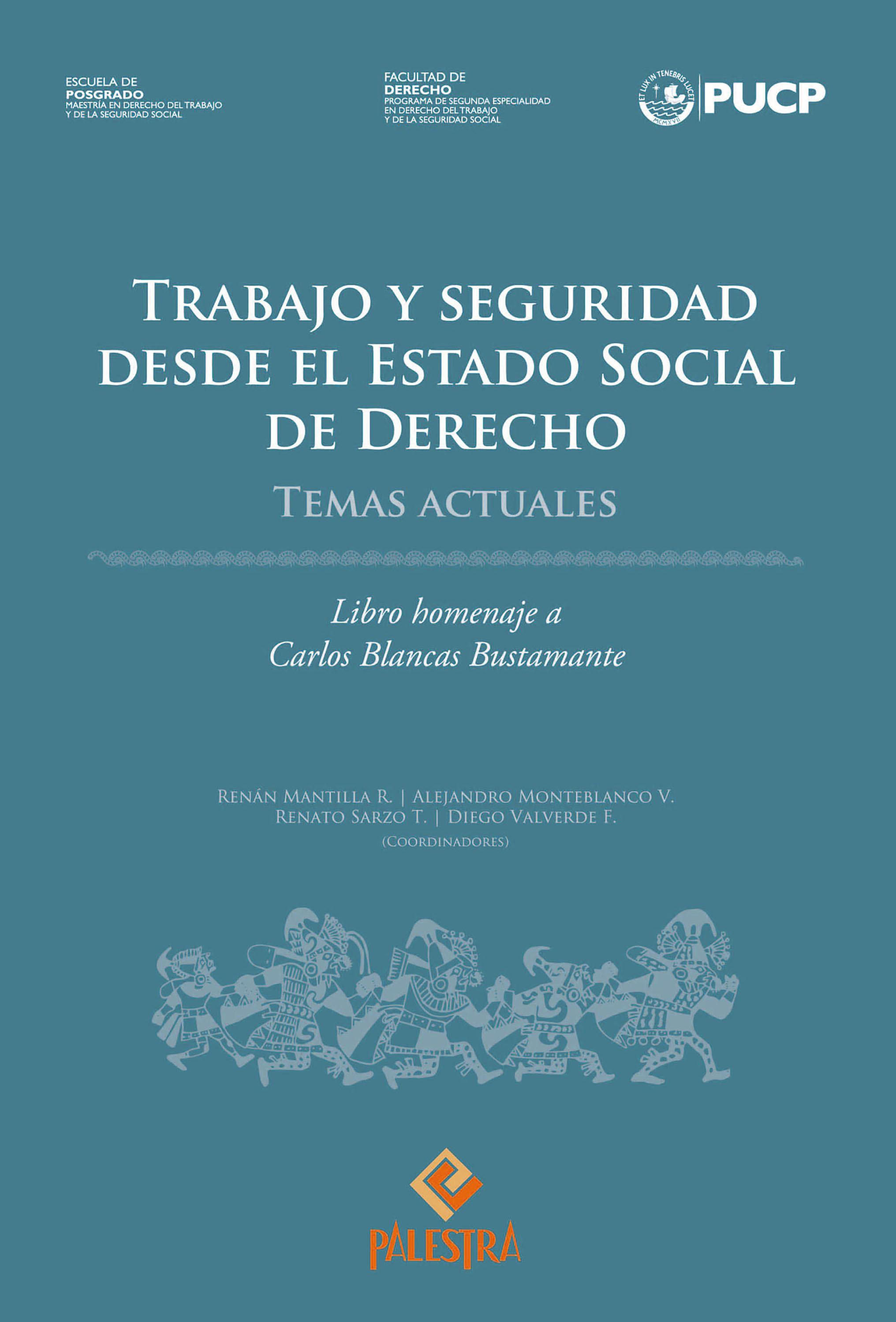 Trabajo y seguridad desde el Estado Social de Derecho
