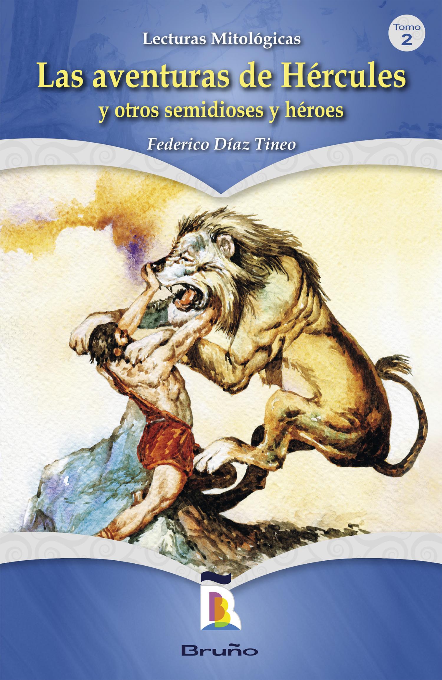 Las aventuras de Hércules y otros semidioses y héroes