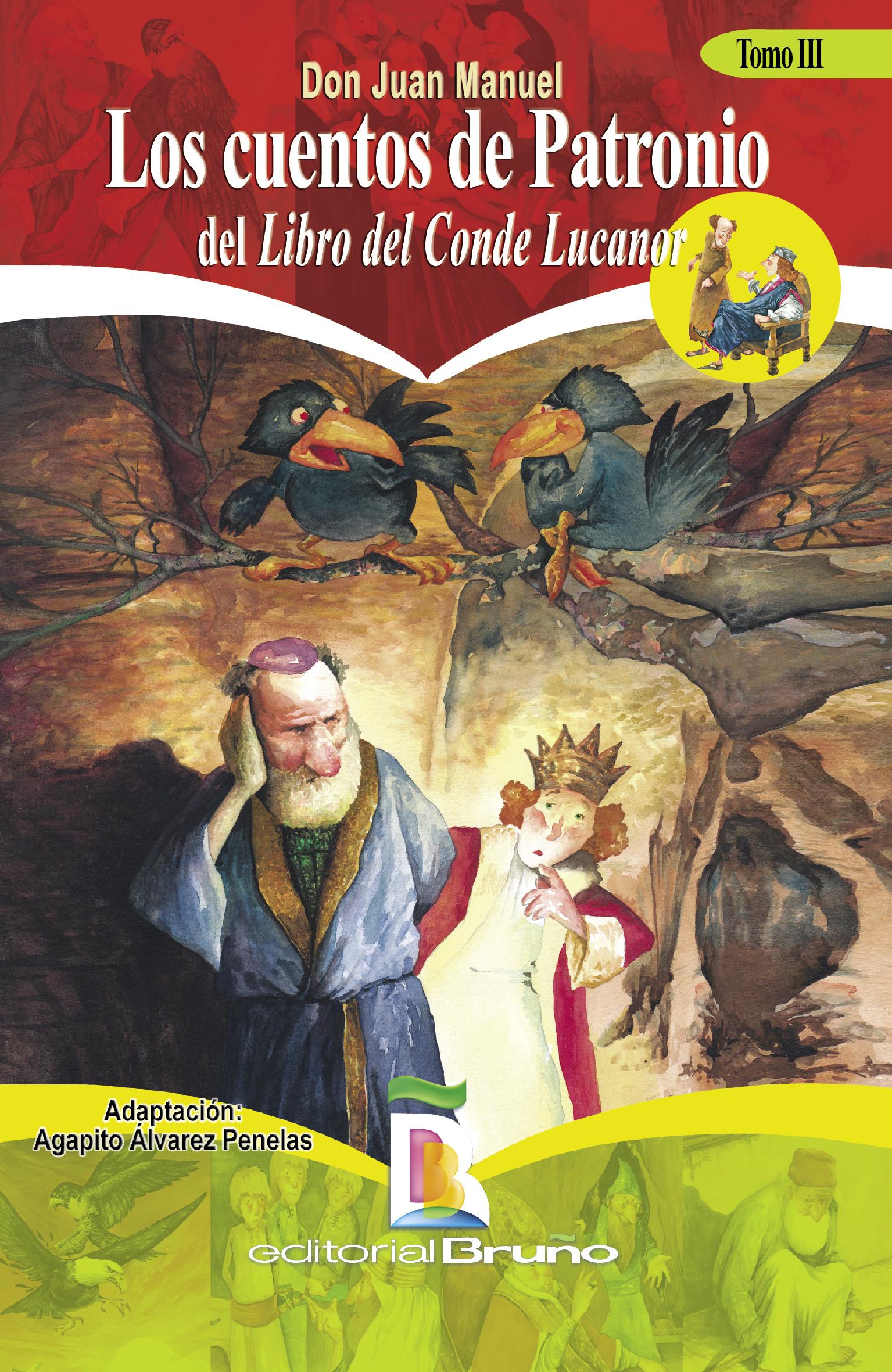 Los cuentos de Patronio del libro del Conde Lucanor 3